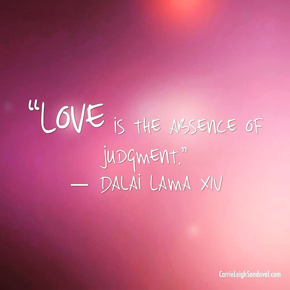 kærlighed er fraværet af at være dømmende